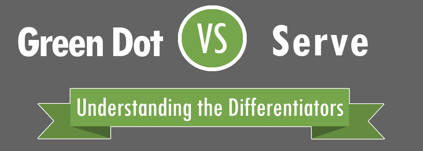Green Dot And Serve Competition Heats Up, With Walmart Right In The Middle   PYMNTS.com