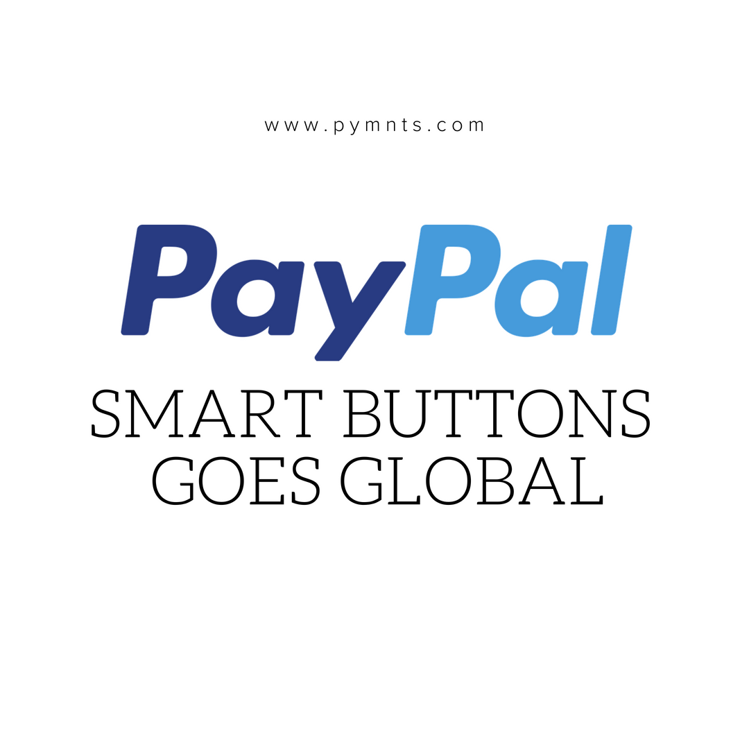 PayPal Smart Buttons Goes Global