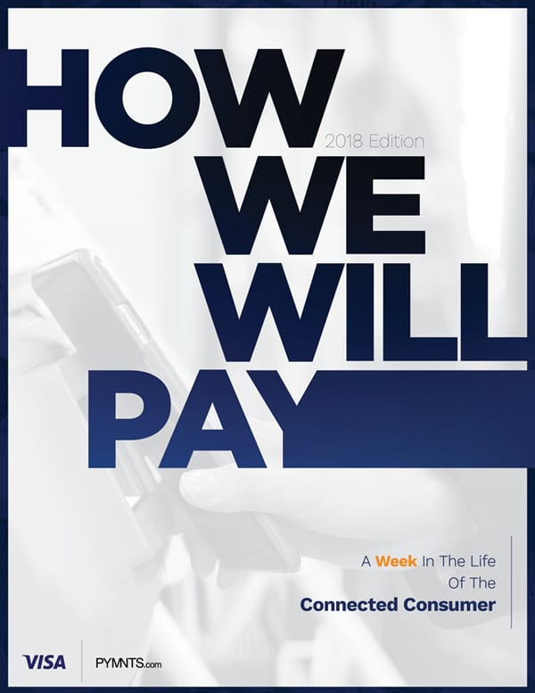 https://securecdn.pymnts.com/wp-content/uploads/2019/02/2018-How-We-Will-Pay-Report-Cover-.jpg