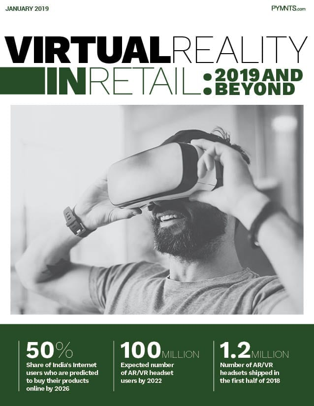 https://securecdn.pymnts.com/wp-content/uploads/2019/02/2019-01-VR-In-Retail-Report-Cover.jpg