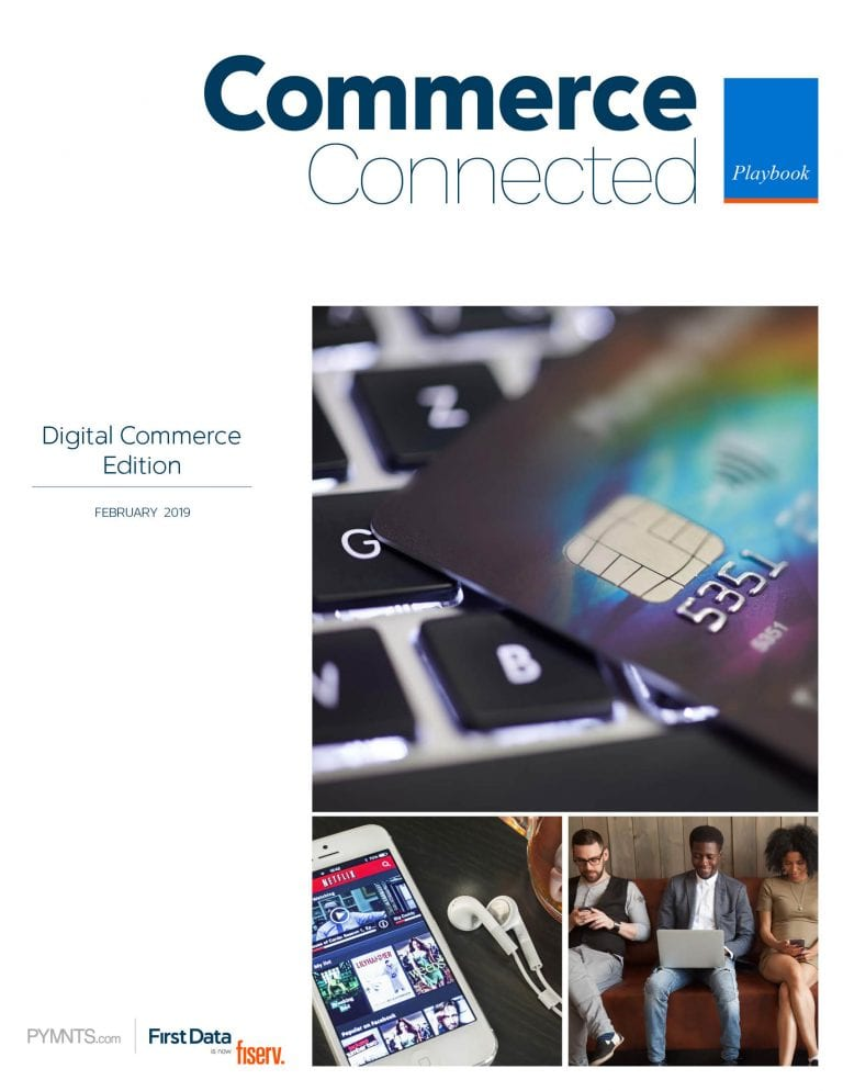 https://securecdn.pymnts.com/wp-content/uploads/2019/02/2019-02-Playbook-Connected-Commerce-Redesign-TP.jpg