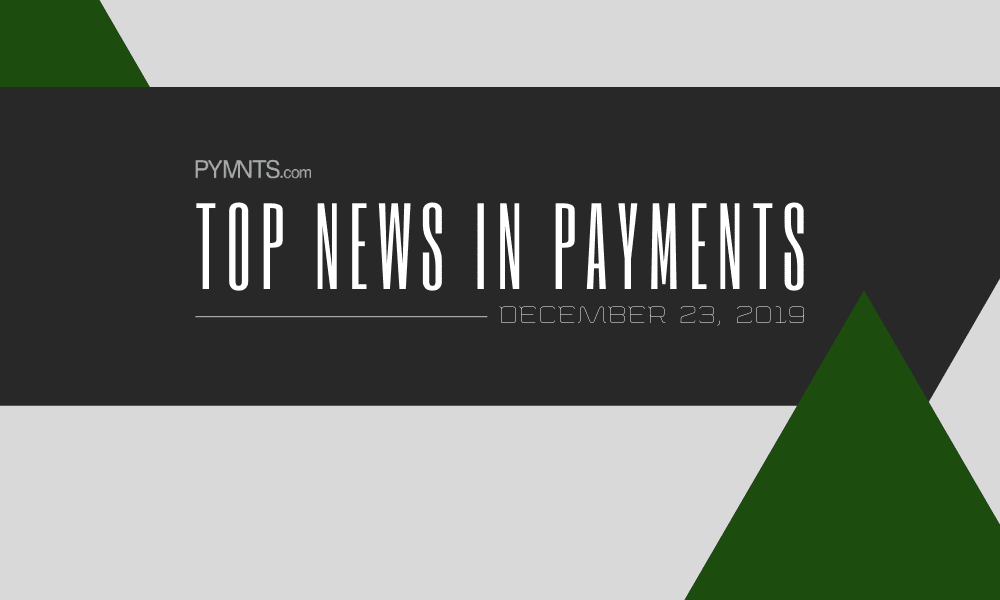 PYMNTS Top News in Payments