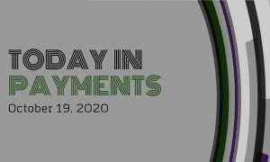 Today In Payments: US Consumers' FICO Scores Reach Record High